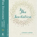 The Invitation to Intimacy with God