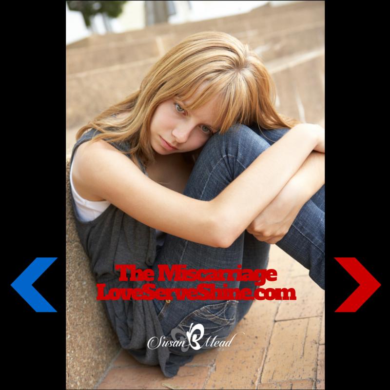 The Miscarriage LoveServeShine.com