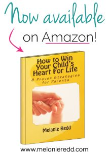 Do you have children at home right now? If so, would you like to win your child's heart for life? Dig into Melanie Redd's book to be equipped.