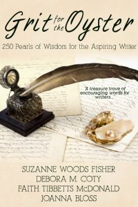 Grit for the Oyster. And a pearl is produced! Want to be a better writer? Get Grit for the Oyster: 250 Pearls of Wisdom for the Aspiring Writer.