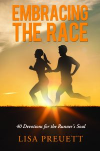Embracing the Race Jesus started. He is waiting at the finish line. No prize compares to the eternal joy we will experience when we see Him face to face.