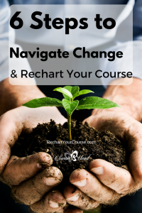 Take the 6 action steps you need to navigate change and rechart your course to become the unique person you were created to be. SusanBMead.com/change