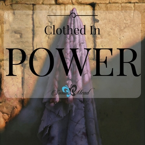 Power. Clothed in power - the power of God. How does this work? Join us as we are guided by the Bible to learn how to be clothed in the power of God.