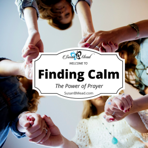 Do you feel a shift in the atmosphere? A heightened need to pray? I'm finding calm in the chaos of life for the Power of Prayer is powerfully real. Join us.