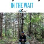 5 Ways to Find Joy in the Wait
