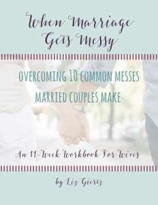 When Marriage Gets Messy is an 11-week workbook for wives who want to model their marriage on the Master's plan rather than a war and marriage battle plan.