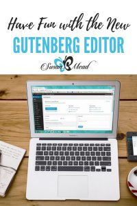 Prepare to implement the New Gutenberg Editor in WordPress.