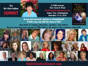 Finding Calm. Get your free ticket to His Girls Gather Summit at HisGirlsGatherSummit.com today