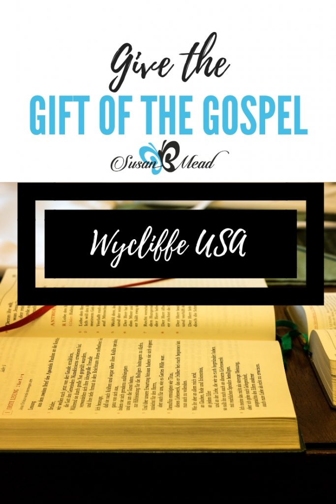 Give the gift of the Gospel through Wycliffe USA.