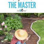 A Master Gardener in the Garden with The Master