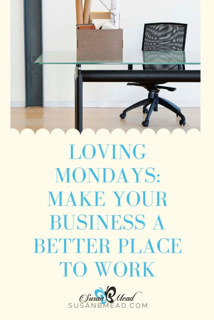 Want a better place to work?