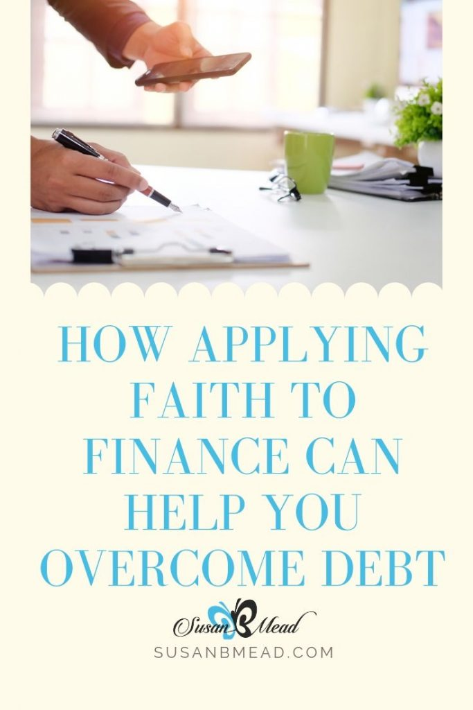 Overcome debt. Apply your faith to your finances.