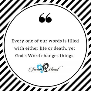 God's Word changes things