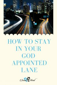 God appoints us lanes to live in. Help us stay in our lane, Lord!