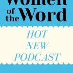 Wycliffe Launches Hot New 'Women of the Word' Podcast