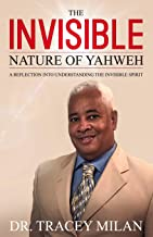 Finding God in the invisible nature of Yahweh